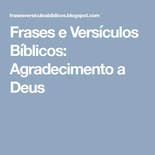 Frases E Versículos Bíblicos Agradecimento A Deus Bom Dia