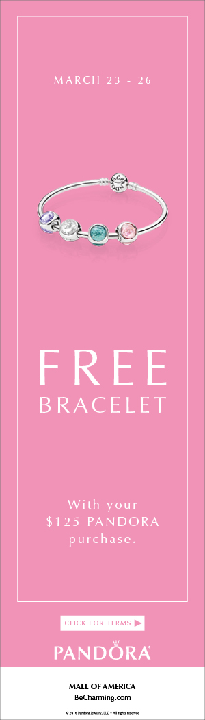 3d8211ae6 DO Shine in this moment and receive a free bracelet from PANDORA Jewelry  with purchases of $125 or more March 23rd - 26th.