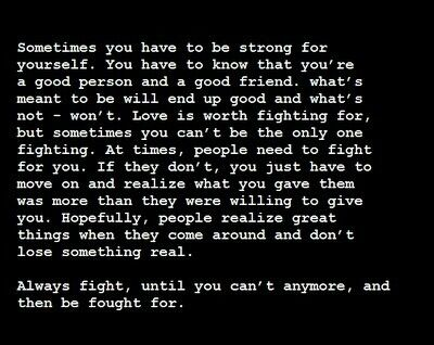 Always fight, until you can\'t fight anymore | Quotes ...