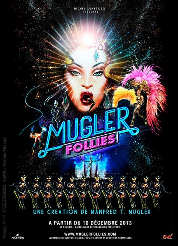 AFFICHE MUGLER FOLLIES  « © MTML / Manfred T.Mugler »