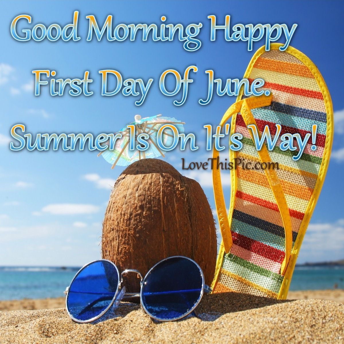Good Morning Happy First Day Of June Good Morning