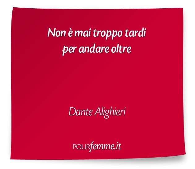 Frasi Celebri Di Dante.Frase Di Dante Alighieri Citazioni Sagge Citazioni Motivazionali Citazioni Brevi