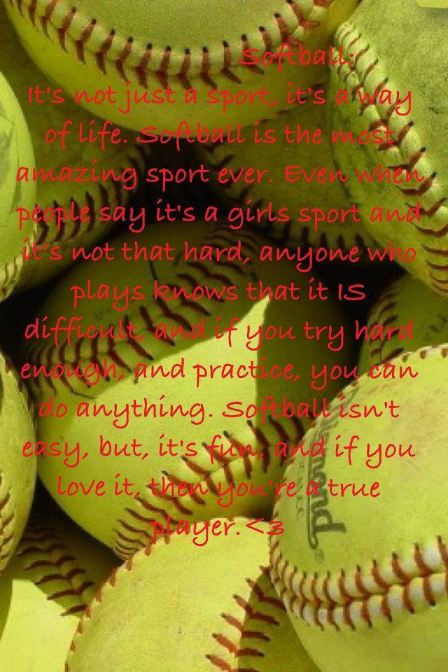 I like that saying!!!! Softball tournaments, Softball