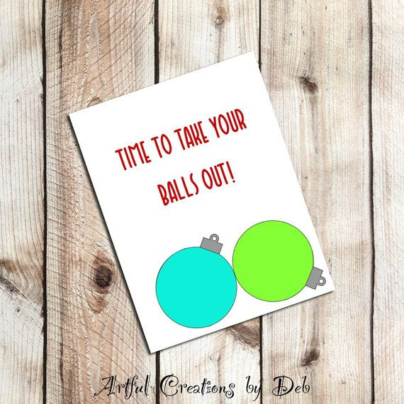 Dirty Christmas Card Naughty Funny Balls By Artfulcreationsbydeb