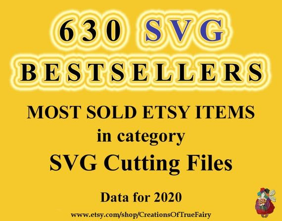 Bestsellers SVG Cutting Files Most sold digital svg files for cricut Most popular just now silhouett