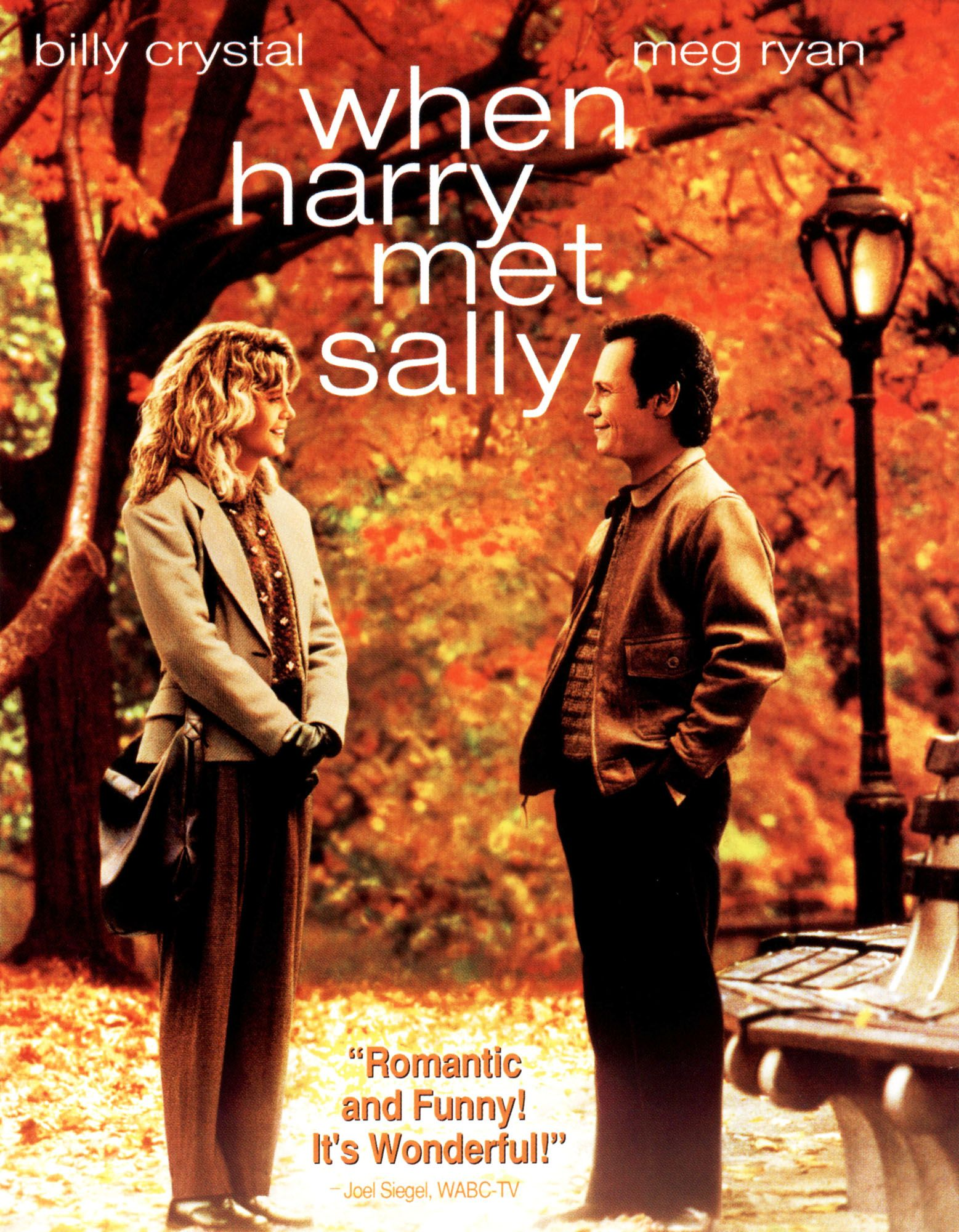 "When Harry Met Sally- "" I came here tonight because when you realize you  want to spend the rest of your life with somebody, you want the rest of  your life ..."