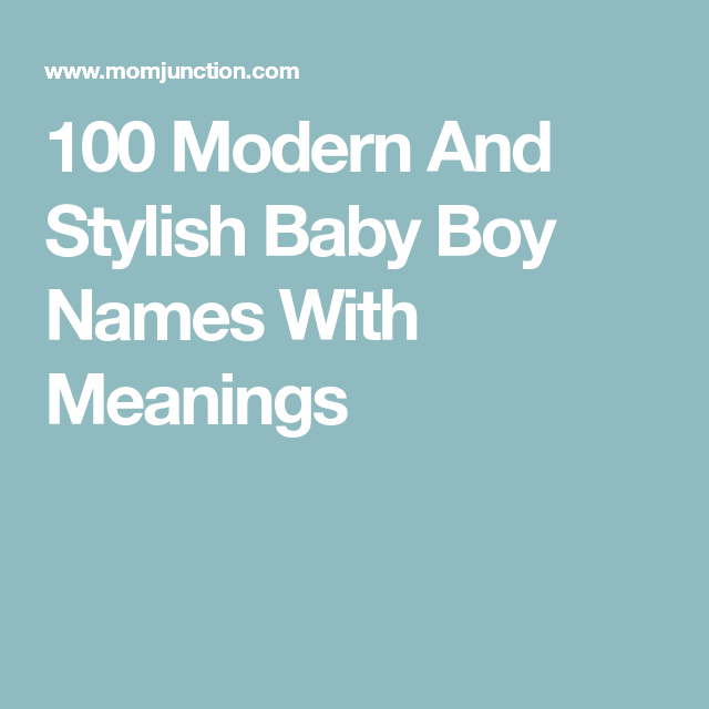 Top 200 Five Three Two And One Syllable Boy Names Baby Boy Names English Baby Boy Names Modern Baby Names