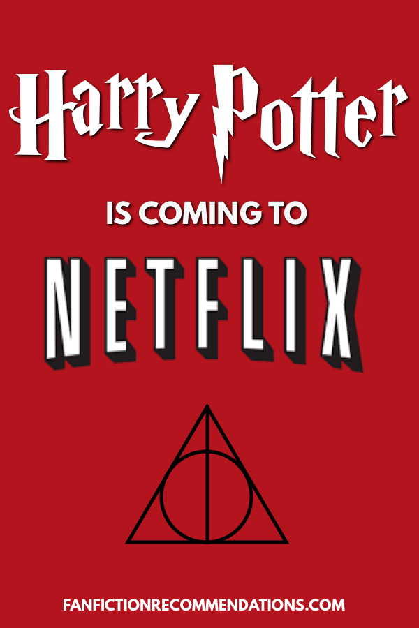 We Re Celebrating Harry Potter Coming To Netflix In Some Locations By Looking Back At Our Favourite Scenes Of The Series Harry And Hermione Fanfiction Harry Potter Stories Best Harry Potter Fanfiction