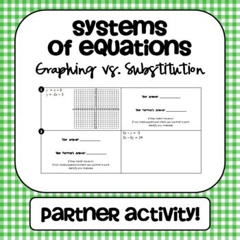 systems of equations graphing vs substitution partner activity equation heather o 39 rourke. Black Bedroom Furniture Sets. Home Design Ideas