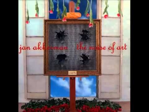 ▶ Jan Akkerman The Noise Of Art Full Album - YouTube