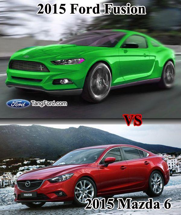 2015 Ford Fusion VS 2015 Mazda 6