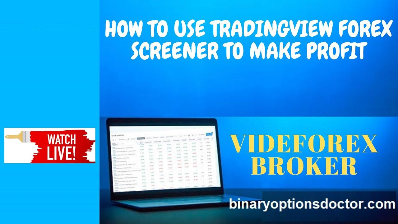 Tradingview Forex Screener With Videforex Review Broker Live