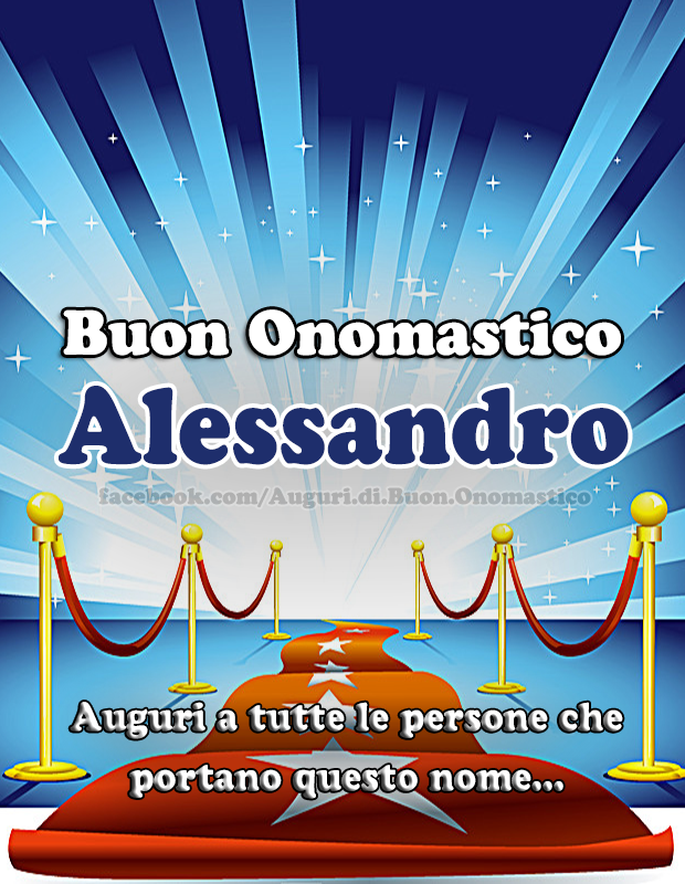 Buon Onomastico Alessandro Compleanno Pinterest