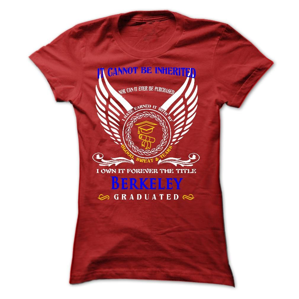 Shirt design sell -  Tshirt Most Sell A Woman Who Graduated From Berkeley College Top Shirt Design Hoodies