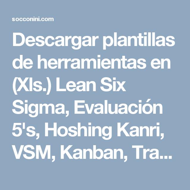 Descargar plantillas de herramientas en (Xls.) Lean Six Sigma ...