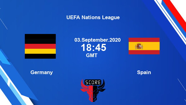 Live Streaming Germany Vs Spain Uefa Nations League In 2020 Germany Vs Spain Germany Vs Germany
