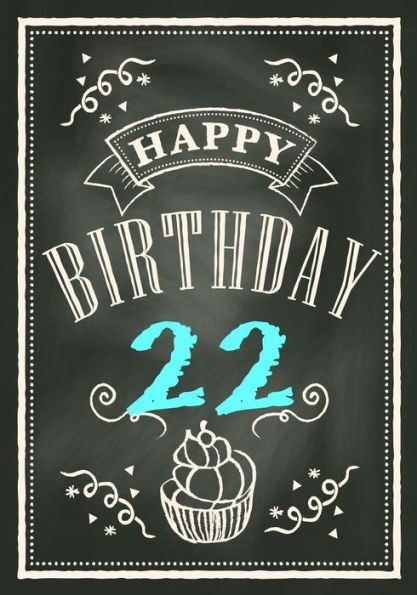 Happy Birthday 22 Gifts For Men Journal Notebook Year Old Journaling