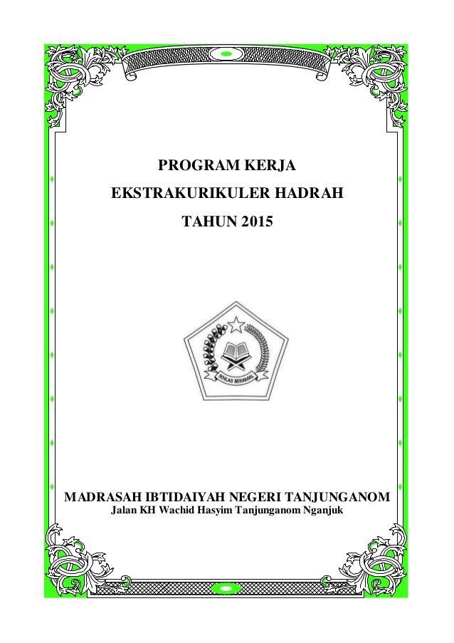 Program Kerja Ekstrakurikuler Hadrah Tahun 2015 Madrasah Ibtidaiyah Negeri Tanjunganom Jalan Kh Wachid Hasyim Tan Ekstrakurikuler Pendidikan Kepala Sekolah