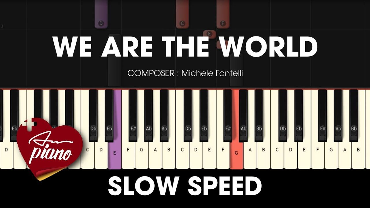 We Are The World Slow Easy Piano Tutorial Piano Tutorial Easy