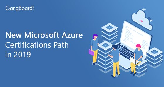 New Microsoft Azure Certifications Path in 2019 Security