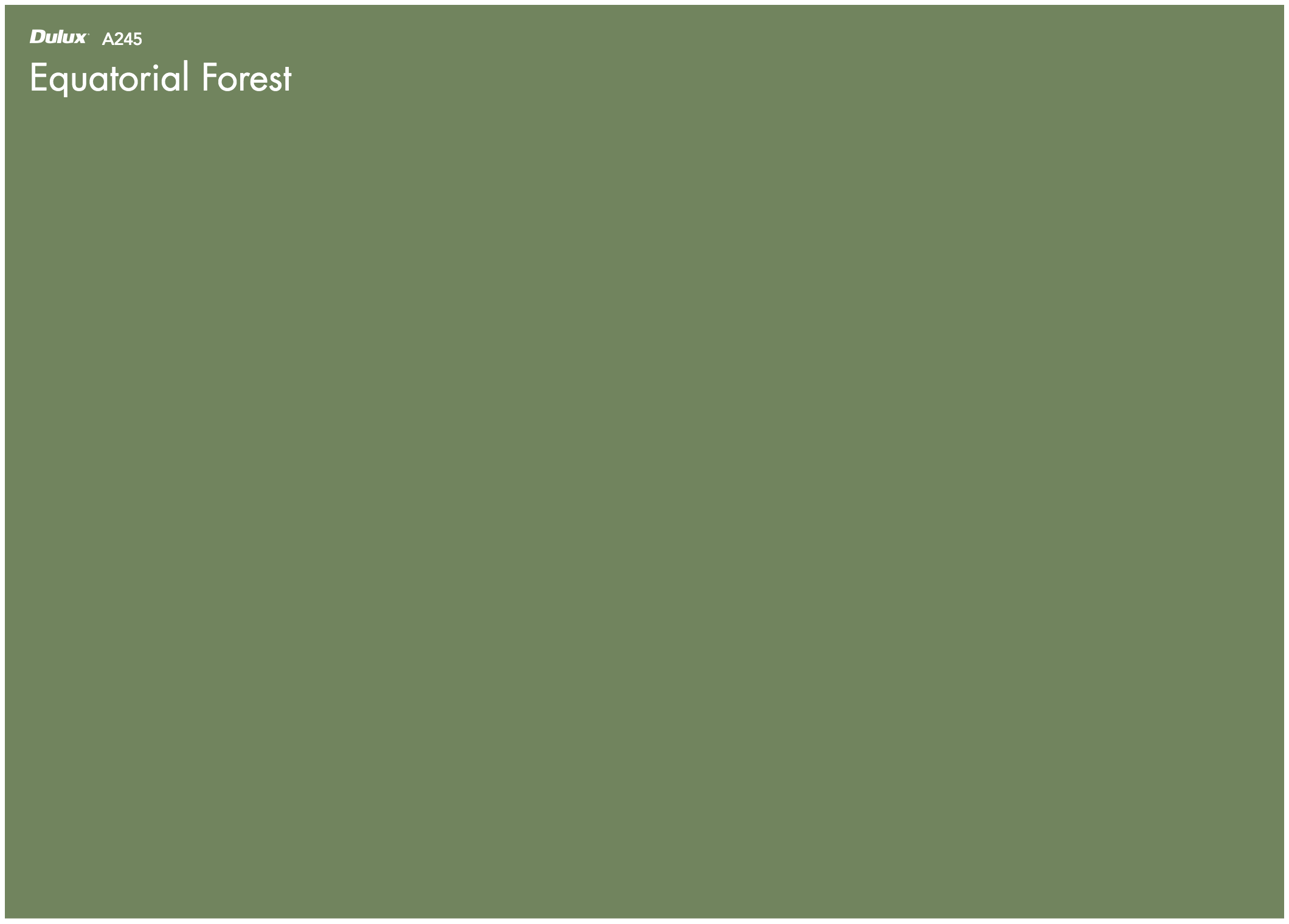 Olive reserve ud/eb a221 olive leaf d a239 tambo tank ud a224 equatorial forest ud a245 alliance b a295 Dulux Equatorial Forest Dulux Equatorial Forest