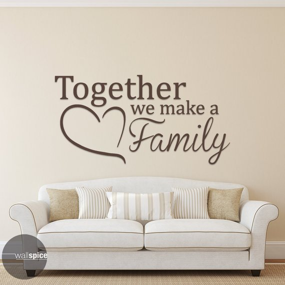 Together We Make A Family Vinyl Wall Decal Sticker Wall Decal