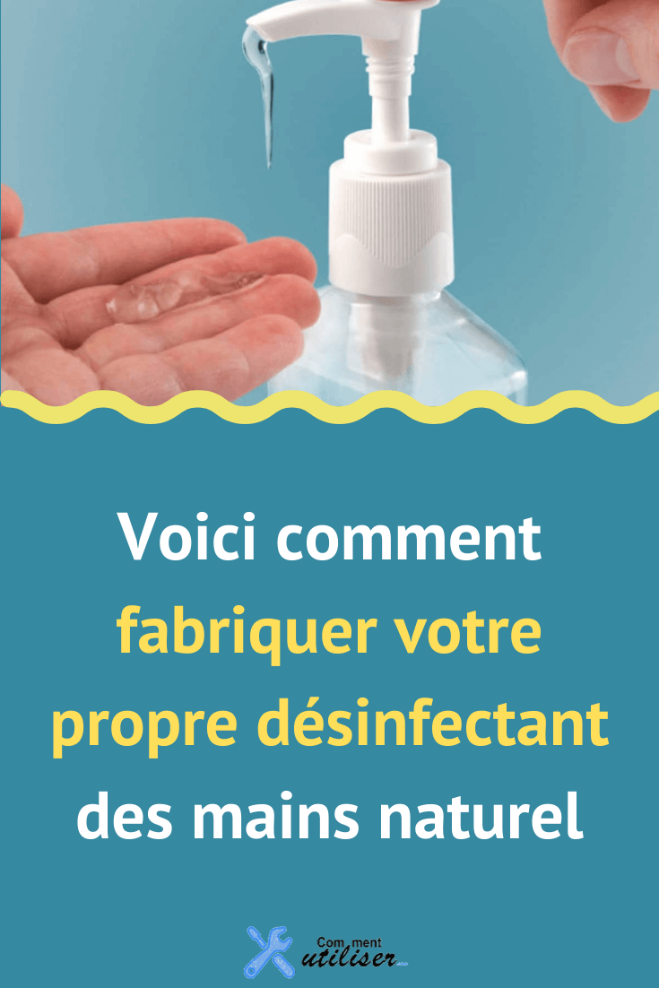 Voici comment fabriquer votre propre désinfectant des mains