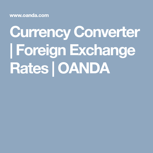 Currency Converter Foreign Exchange Rates Oanda Website To Use With And The Apartments Home For So That Students Can