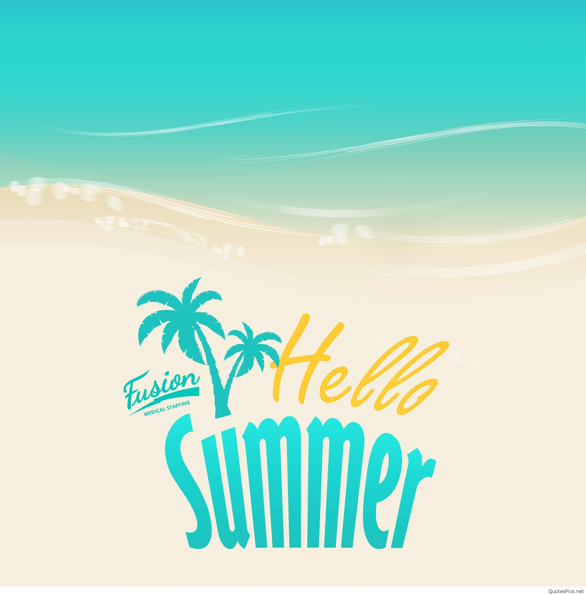 Delightful Beau Summer Is Here Now, Welcome Summer, Enjoy Yourself! I Love Summer  Quotes