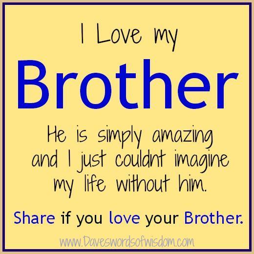 Daveswordsofwisdom.com: I Love My Brother