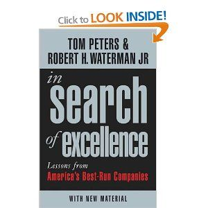 In search of excellence lessons from americas best run companies in search of excellence lessons from americas best run companies by robert h waterman publicscrutiny Gallery