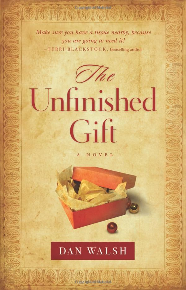 The Unfinished Gift by Dan Walsh. Set at Christmastime in ...