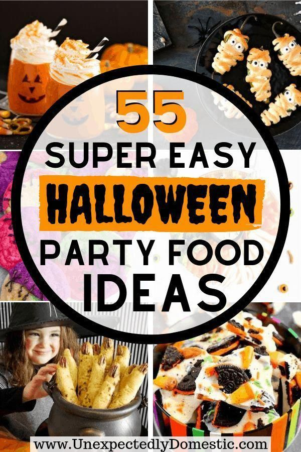 55 Easy Halloween Party Food Ideas That Everyone Will Love