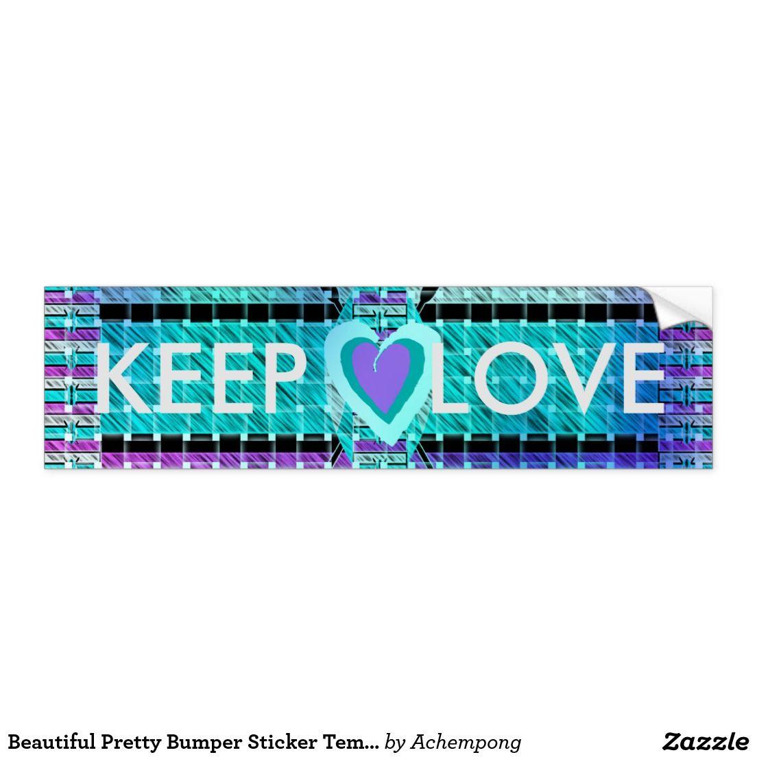 Bumper sticker design ideas - Beautiful Pretty Bumper Sticker Template Car