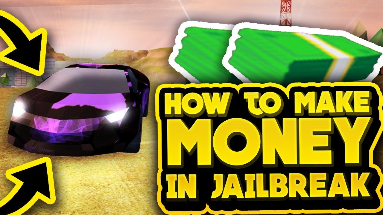 How To Make Money Fast In Roblox Jailbreak Make Money - roblox games jailbreak home