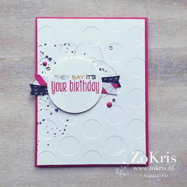 ZoKris - Suite Sayings, Gorgeous Grunge, It's My Party DSP - Stampin' Up!