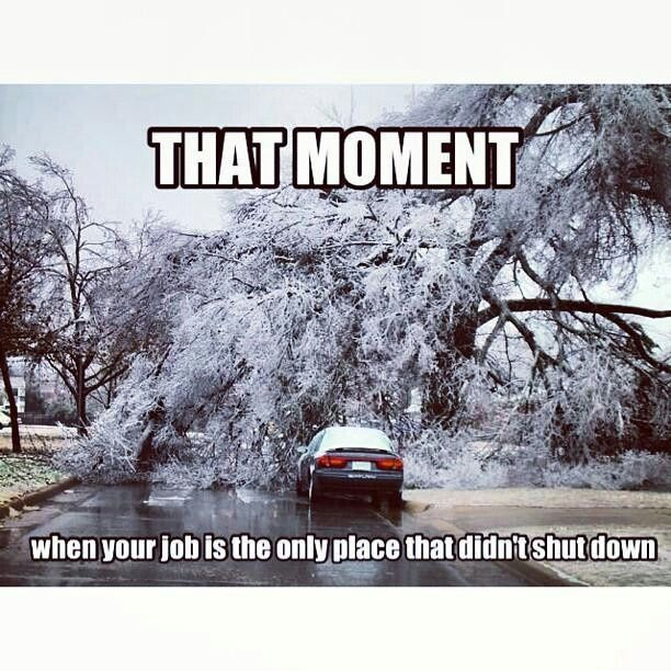 Ice Storm Funny Stuff Pinterest Snow Humor Banking Humor Funny Expressions