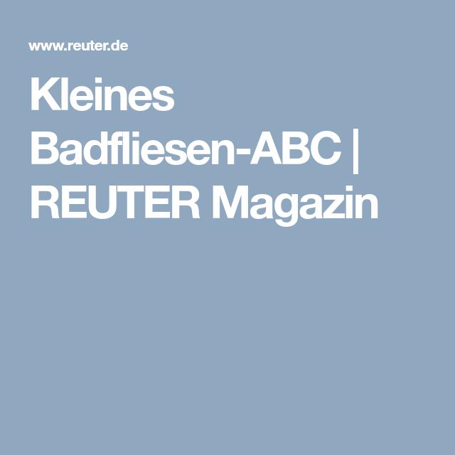 REUTER Magazin | Kleines Badfliesen ABC #badfliesen #fliesen #abc  #erklärung #