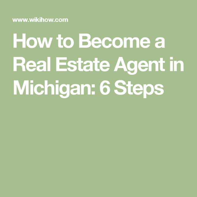 Superb Become A Real Estate Agent In Michigan