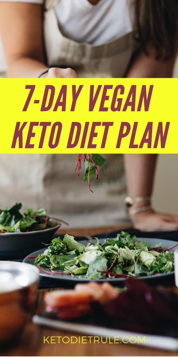 7 Day Vegan Keto Diet Plan Food List And Recipes Keto Diet Rule Vegan Keto Diet Vegan Keto Diet Plan Vegan Meal Plans