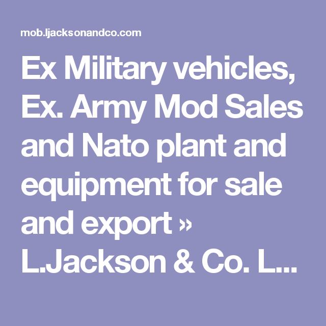 Mod And Nato Disposals Ex Military Vehicles S