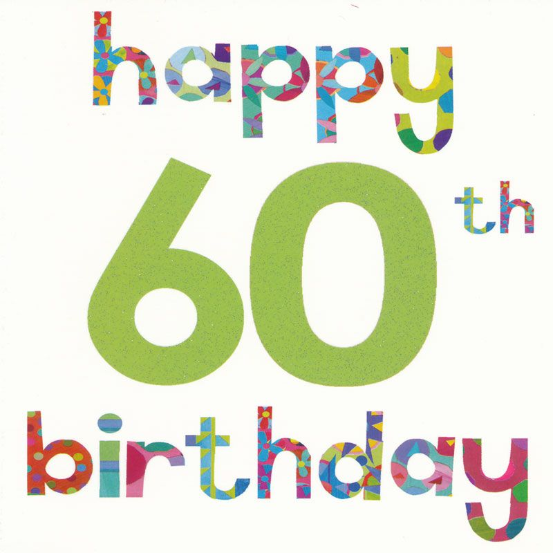 Happy 60th Birthday Cards | The Tickle Company Happy 60th ...