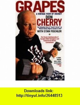 Grapes A Vintage View Of Hockey 9780380651771 Don Cherry Stan Fischler ISBN