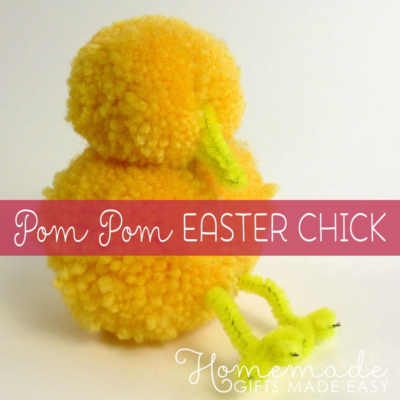 Homemade easter gift ideas pom pom chick hippity hop spring homemade easter gift ideas pom pom chick negle Image collections