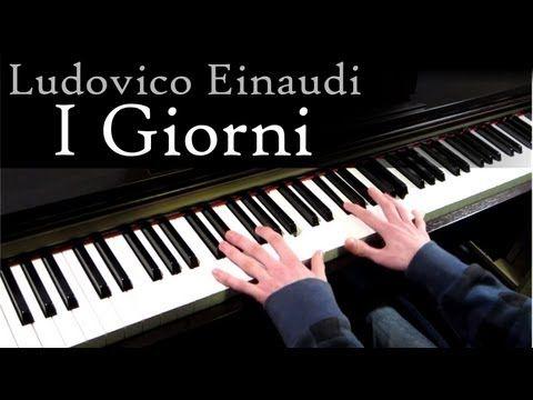Ludovico Einaudi - I Giorni - Piano [HD] - YouTube | Piano