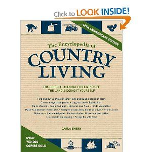 the encyclopedia of country living 40th anniversary edition emery carla