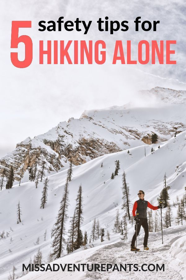 Photo of 5 Things You Need to Remember When You Hike Alone