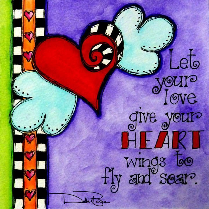 Let your love give your heart wings to fly