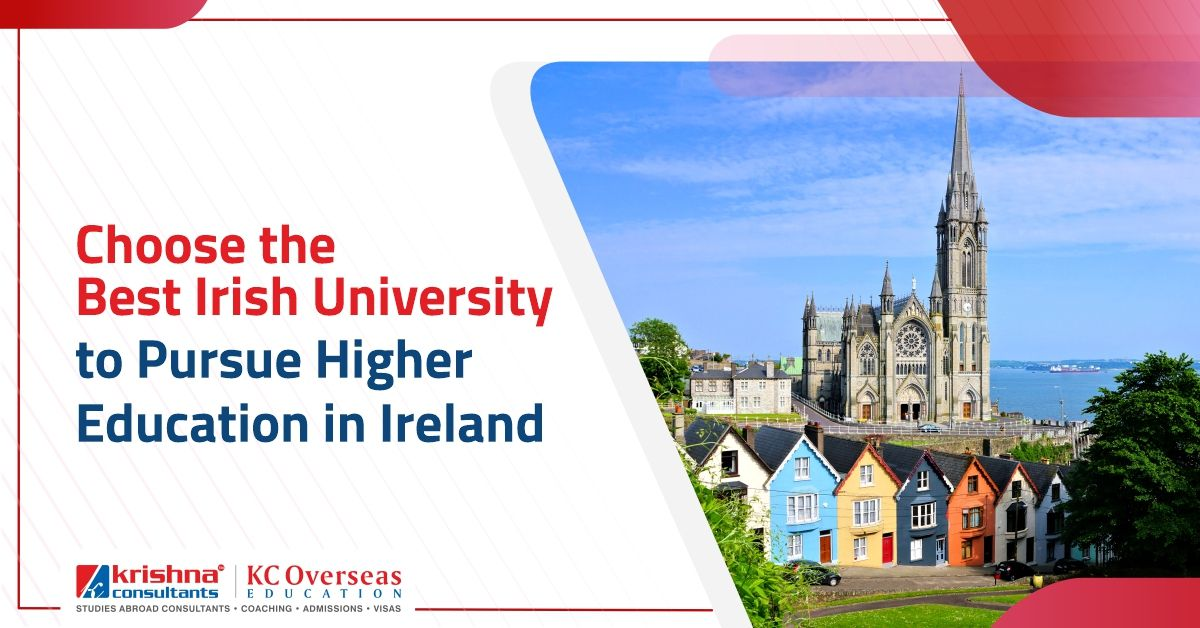 Choose The Best Irish University To Pursue Higher Education In Ireland In 2020 Higher Education Colleges And Universities Best University