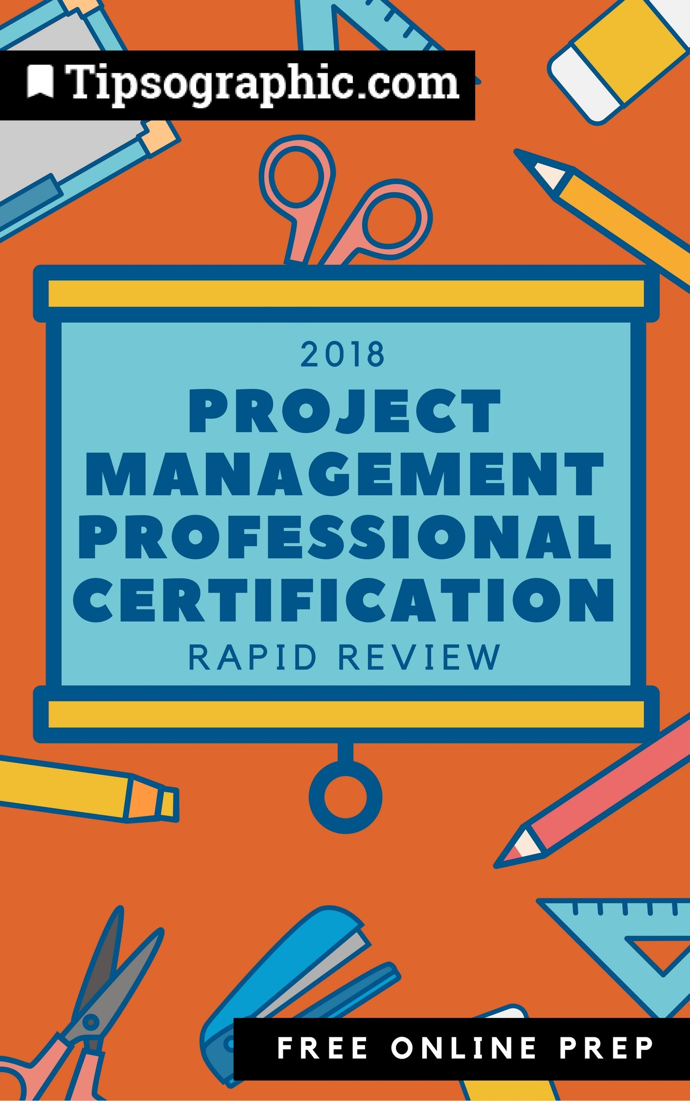 Project Management Professional Certification 2018 Rapid Review